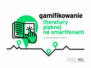 Projekt Gamifikowanie literatury pięknej na smartfonach