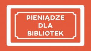Baner Pieniądze dla bibliotek