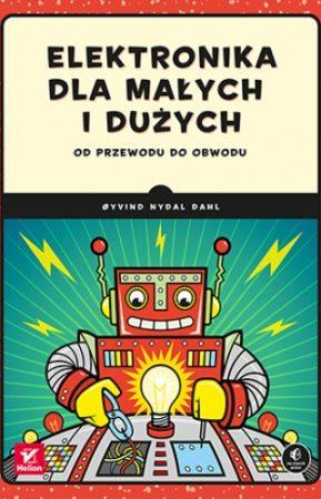 Okładka książki Elektronika dla małych i dużych