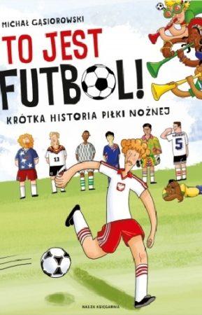 Okładka książki To jest futbol
