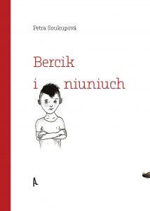 Okładka książki Bercik i niuniuch