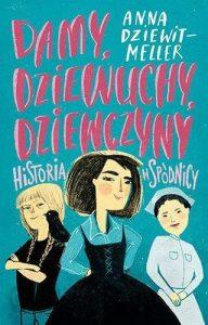 Okładka książki Damy, dziewuchy, dziewczyny
