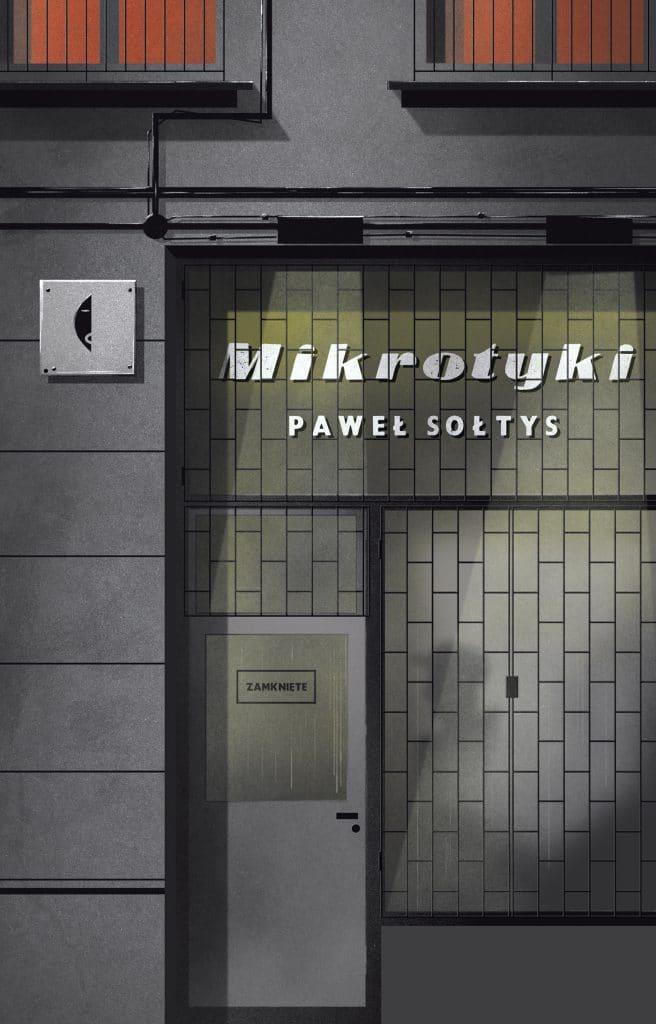 """Nowości wydawnicze- """"Mikrotyki"""" Paweł Sołtys"""