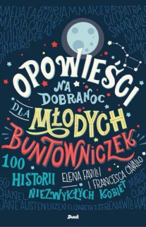 Okładka książki Opowieści na dobranoc dla młodych buntowniczek