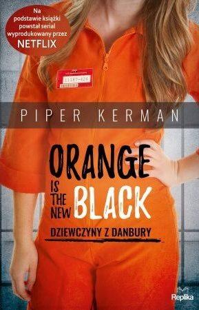 Okładka książki Orange is the new black. Dziewczyny z Danbury