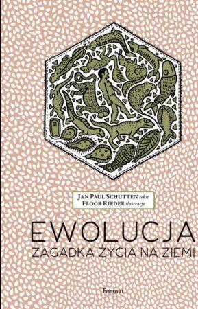 Okładka książki Ewolucja. Zagadka życia na Ziemi