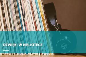 Artykuł Dźwięki w bibliotece