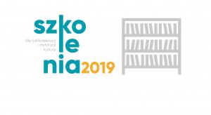 Szkolenia dla bibliotekarzy 2019