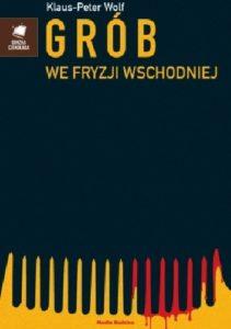 Okładka książki Grób we Fryzji Wschodniej
