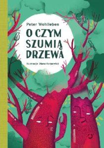 Okładka książki O czym szumią drzewa