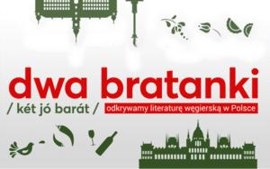 Logo projektu Dwa Bratanki odkrywamy literaturę węgierską w Polsce
