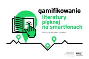 Duży baner projektu Gamifikowanie literatury pięknej na smartfonach