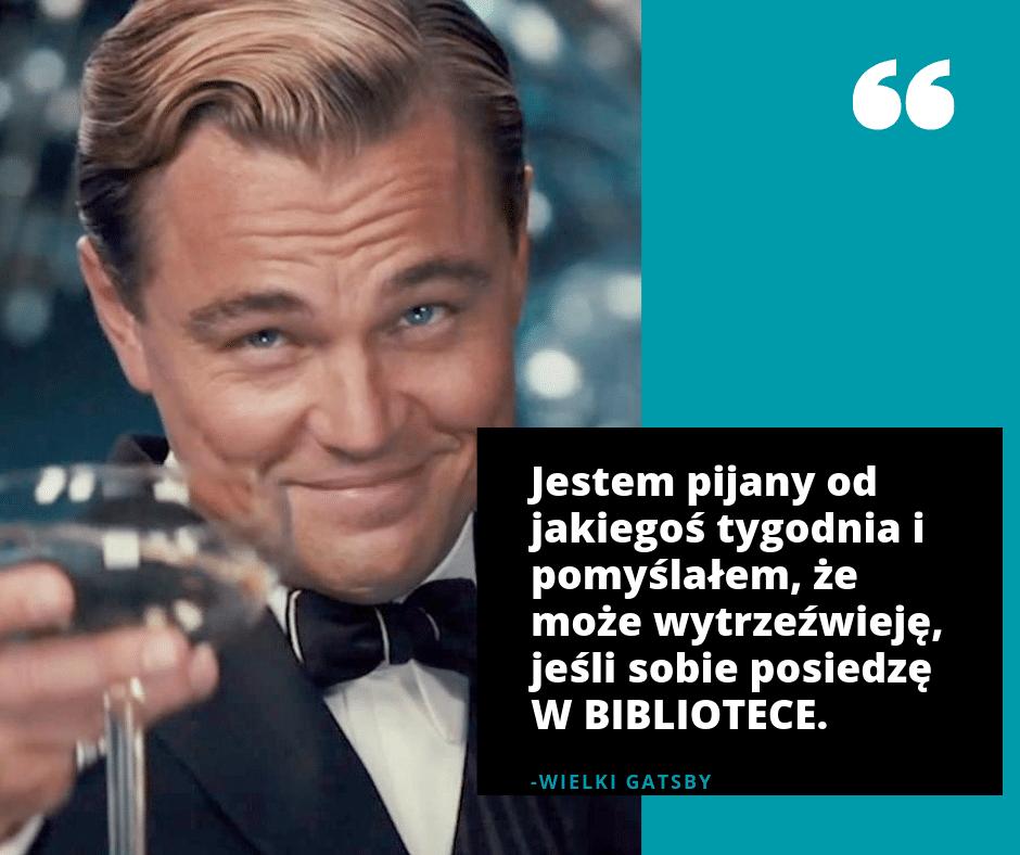 Cytat z Wielki Gatsby Goodbooksowe memy