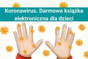 Koronawirus Książka dla dzieci