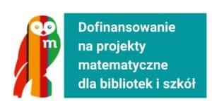 Dofinansowanie na projekty matematyczne dla bibliotek i szkół