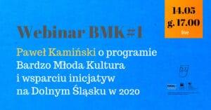 Webinar o programie Bardzo Młoda Kultura
