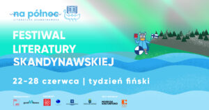 festiwal literatury skandynawskiej tydzień fiński