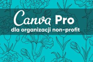 Canva pro dla organizacji non-profit
