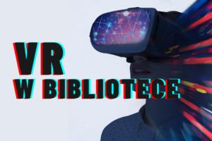Chłopak w okularach VR