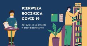 Rocznica Covid-19 - praca bibliotekarzy FB