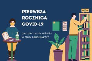 Pierwsza rocznica Covid-19 - praca bibliotekarzy, www