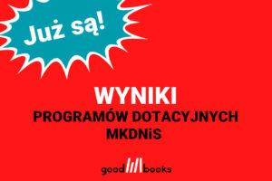 Wyniki programów MKDNiS 2021