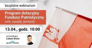 Webinarium o Funduszu Patriotycznym
