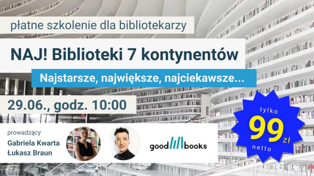 Banner szkolenia NAJ! Biblioteki 7 kontynentów