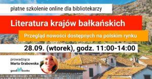 Banner: szkolenie Literatura baałkańska