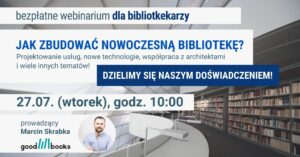 Webinarium Jak zbudować nowoczesną bibliotekę?
