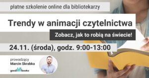 Banner: Szkolenie Nowe trendy w animacji czytelnictwa